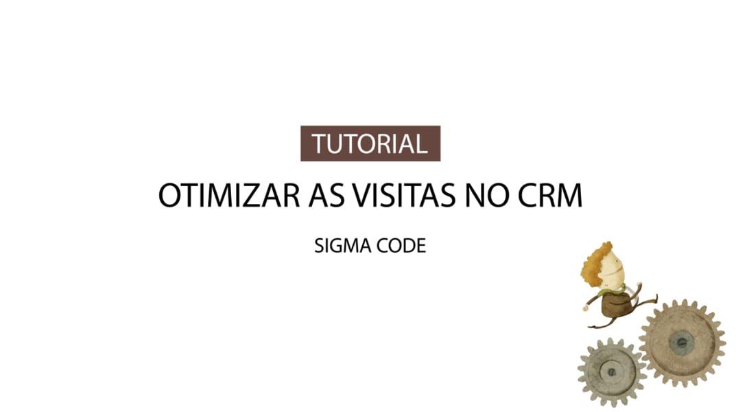 Otimizar as Visitas no CRM