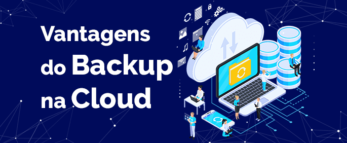 Vantagens do Backup na cloud